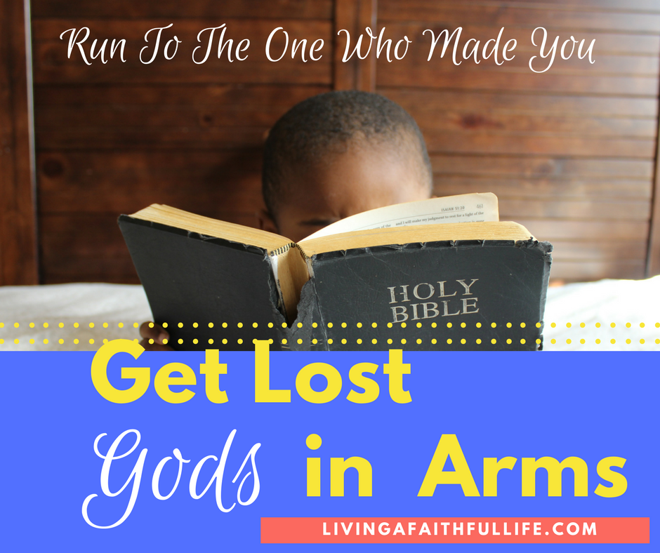 Get Lost in God's Arms