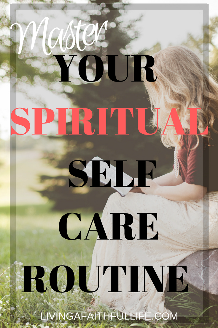 Master Your Spiritual Self Care Routine