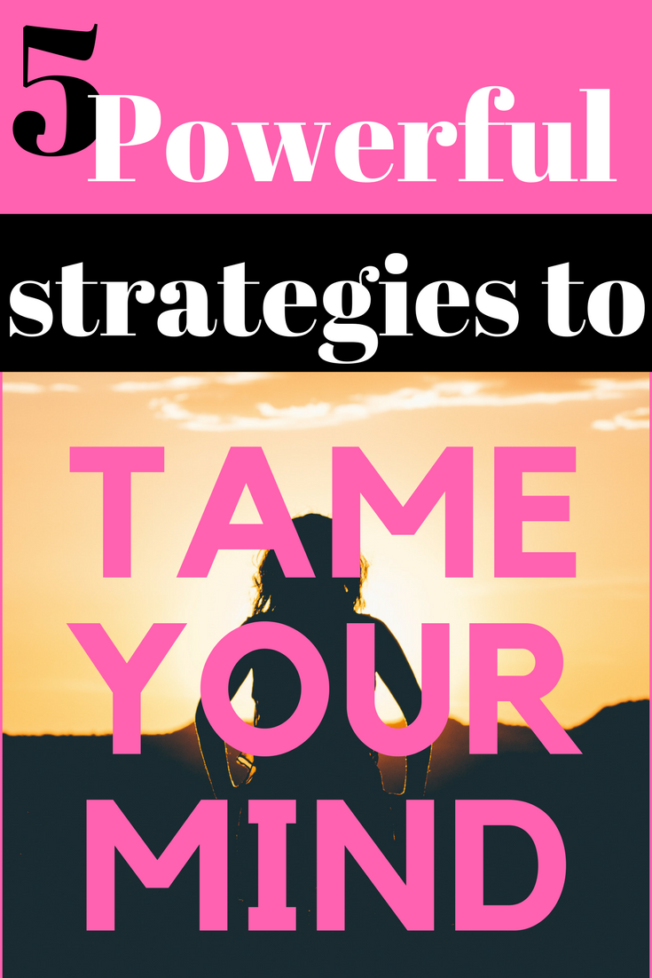 Powerful strategies to renew your mind