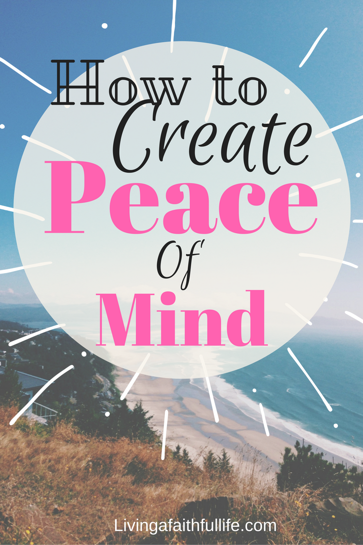 How to create peace of Mind