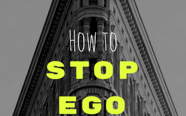 How to stop ego from God's plan