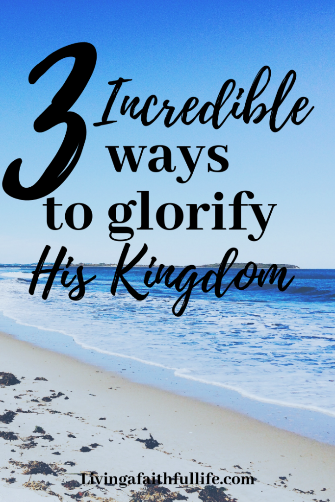 3 Incredible ways to glorify His Kingdom helps us deepen our faith with 3 biblical examples of what God can do with our hearts.